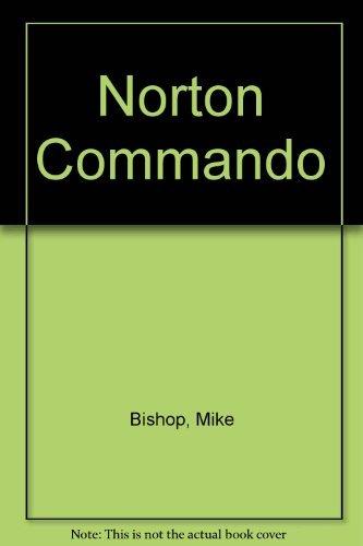 Norton Service-Repair Handbook, 750 and 850Cc Commandos, All Years: Bishop, Mike