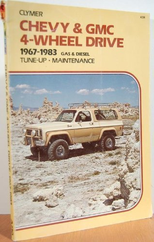 Chevy and Gmc 4-Wheel Drive K and V Series: 1967-1987 Gas and Diesel Shop Manual: Bishop, Mike