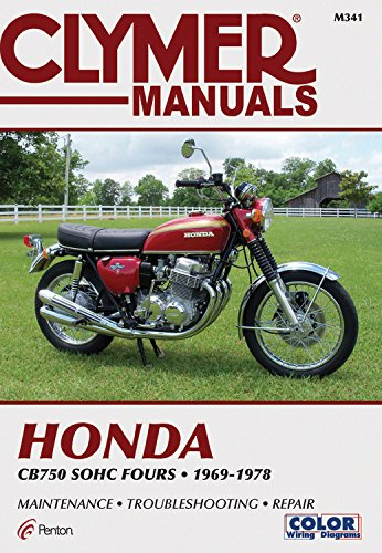 Clymer Honda CB750 SOHC Fours 69-78: Service, Repair, Maintenance: Haynes Manuals N. America, Inc.
