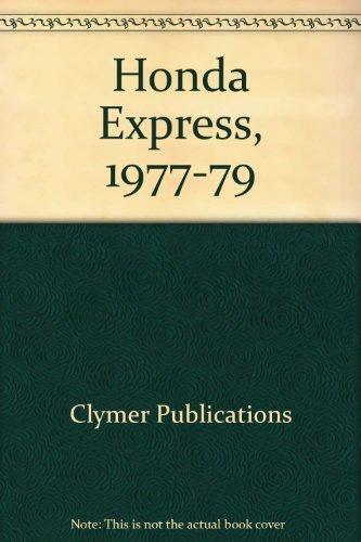 Honda Express, 1977-1980 Service, Repair, Maintenance: Clymer Publications