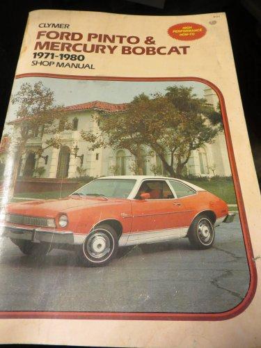 9780892872114: Ford Pinto & Mercury Bobcat, 1971-1980 shop manual