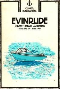 Evinrude Service-Repair Handbook: 40 To 140 HP,: Eric Jorgensen