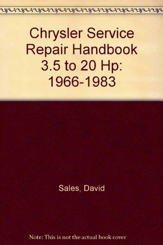 Chrysler Service-Repair Handbook : 3.5 to 20hp,: David Sales; Eric