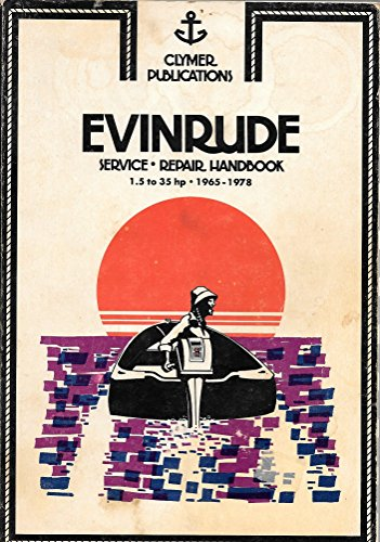 9780892872299: Evinrude Service-Repair Handbook: 1.5 To 35 Hp, 1965 1983