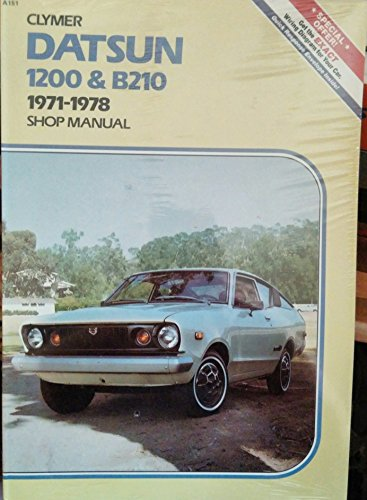 Clymer Datsun 1200 & B210, 1971-1978 Shop Manual: Ahlstrand, Alan
