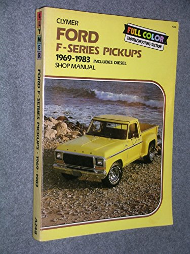 9780892873036: Ford F100-350 Pickups 1969-1984 Gas And Diesel Shop Manual