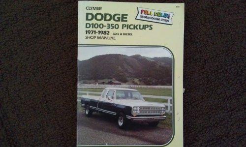 9780892873135: Dodge D100-350 pickups, 1971-1986: Gas & diesel shop manual