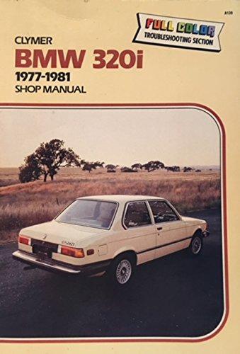9780892873265: BMW 320i, 1977-1982 shop manual