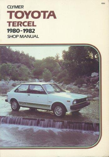 9780892873425: Toyota Tercel, 1980-1982: Shop Manual