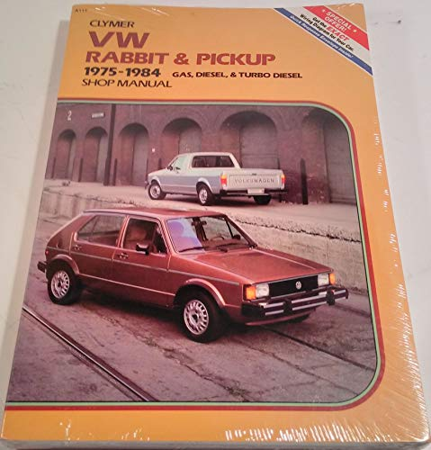 VW Rabbit & pickup, 1975-1984 gas, diesel & turbo diesel shop manual: Lahue, Kalton C