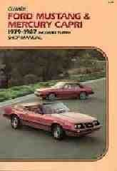 9780892873784: Ford Mustang and Mercury Capri, 1979-1987 Includes Turbo Shop Manual