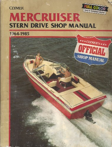 9780892873890: Mercruiser B740 Stern Drive Shop Manual, 1964-85: Includes 1986-87 TR and TRS Models