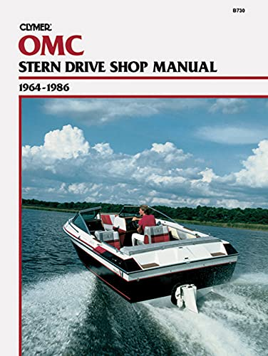 Clymer OMC Stern Drive Shop Manual, 1964-1986 (9780892873982) by James Grooms