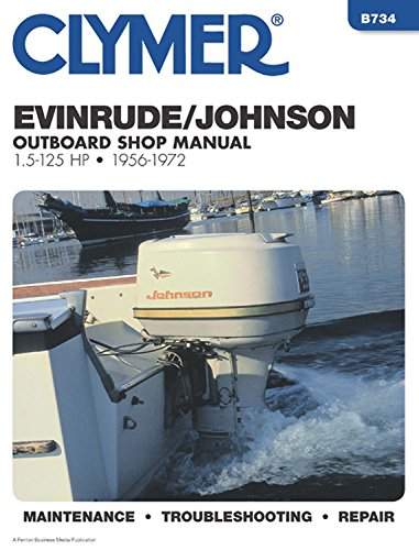 9780892874132: Evinrude Johnson Outboard Shop Manual 1.5 to 125 Hp 1956-1972