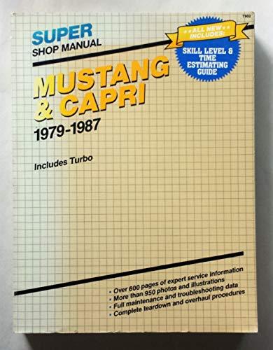 9780892874439: Mustang & Capri: Super shop manual, 1979-1987