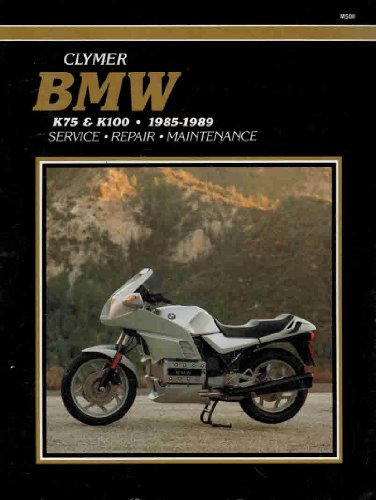 9780892874798: B. M. W. K75 and K100, 1985-89: Clymer Workshop Manual (Clymer Motorcycle Repair Series)