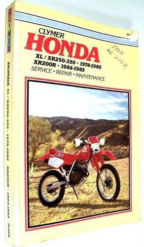 9780892875245: Honda XL/XR250-350, 1978-89, XR200R, 1984-85: Clymer Workshop Manual