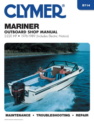 9780892875429: Clymer Mariner Outboard Shop Manual, 2-220 Hp, 1976-1989