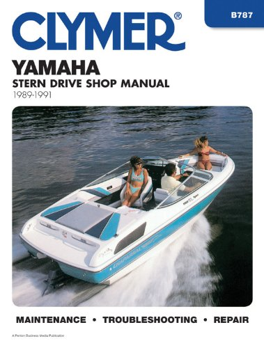 9780892875443: Clymer Yamaha Stern Drive Shop Manual, 1989-1991