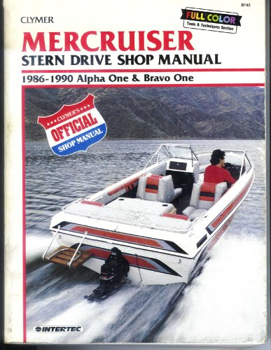 9780892875535: Mercruiser Stern Drive Shop Manual 1986-1990 Alpha One and Bravo One