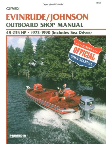 9780892875559: Evinrude/Johnson Outboard Shop Manual 48-235 Hp, 1973 1990