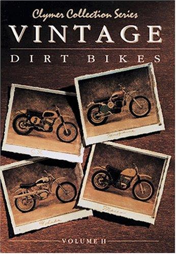 Vintage Dirt Bikes Volume 2 (Clymer Collection Series) (Clymer Collection Series): Stephens, Randy