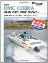 9780892875764: Clymer OMC Cobra stern drive shop manual, 1986-1991 (includes King Cobra models)