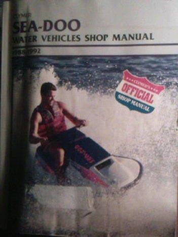 Clymer Sea-Doo Water Vehicles Shop Manual, 1988-1992: Intertec Publishing Corporation