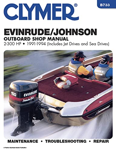 9780892876204: Clymer Evinrude / Johnson Outboard Shop Manual: 2-300 HP Outboards, 1991-1994