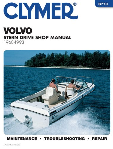 Volvo Stern Drive, 1968-1993: Clymer Publications Staff;