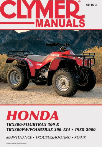 9780892876402: Honda Trx300/Fourtrax 300 & Trx300Fw/Fourtrax 300 4X4 1988-2000