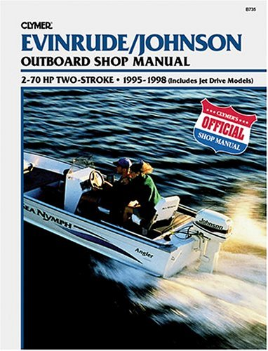 9780892877041: Evinrude/Johnson 2-Stroke Outboard Shop Manual: 2-70 Hp . 1995-1998 (Includes Jet Drive Models)