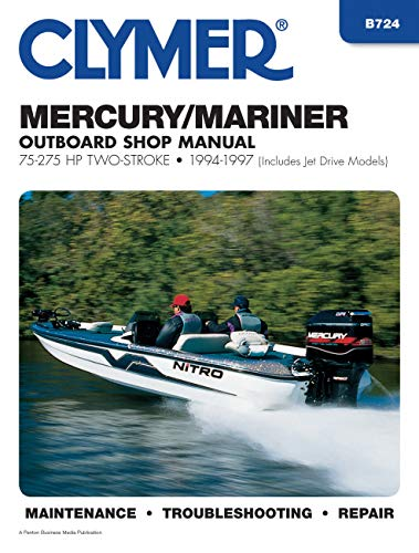 9780892877072: Mercury/Mariner Outboard Shop Manual: 75-275 HP, 1994-1997 (Includes Jet Drive Models) (Clymer's Official Shop Manual)