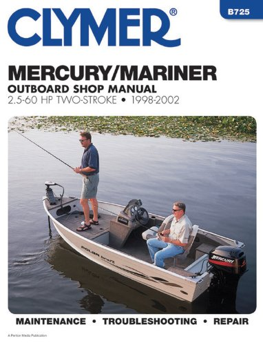 9780892877850: Mercury/Mariner Outboard Shop Manual, 2.5-60 HP Two-Stroke, 1998-2002 (Clymer Marine Repair) (Clymer Marine Repair Series)