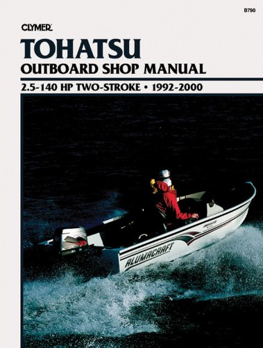 9780892877928: Clymer Tohatsu Outboard Shop Manual, 2.5-140 HP Two-Stroke, 1992-2000
