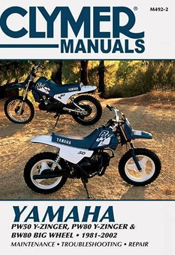 9780892878284: Yamaha PW50 Y-Zinger, PW80 Y-Zinger and BW80 Big Wheel 81-02 (CLYMER MOTORCYCLE REPAIR)