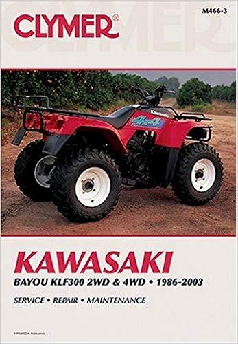 9780892878598: Kawasaki ATV KLF300 2WD & 4WD, 1986-2003 (Clymer Motorcycle Repair)