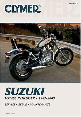 9780892878741: Suzuki Vs1400 Intruder, 1987-2003 (Clymer Motorcycle Repair)