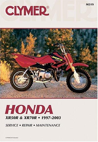 Clymer Honda Xr50R & Xr70R, 1997-2003 (Clymer Motorcycle Repair): Clymer Publications, Morlan, ...