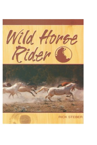 Wild Horse Rider: Steber, Rick