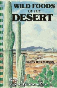 9780892881161: Wild Foods of the Desert