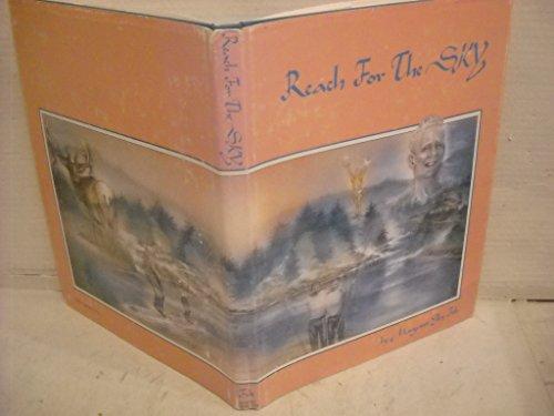 Reach For The Sky - Russ Ellison,: Margaret Elley Felt