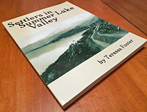 9780892881499: Settlers in Summer Lake Valley
