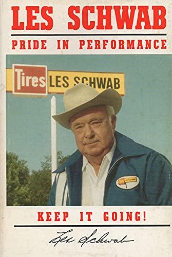 9780892881512: Les Schwab Pride in Performance: Keep It Going