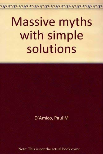 9780892881635: Massive myths with simple solutions