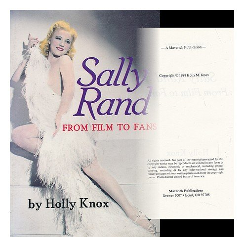 9780892881727: Sally Rand: From Film to Fans
