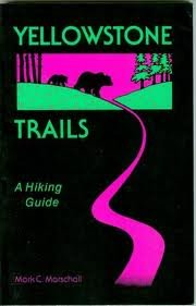 9780892881970: Yellowstone Trails: A Hiking Guide