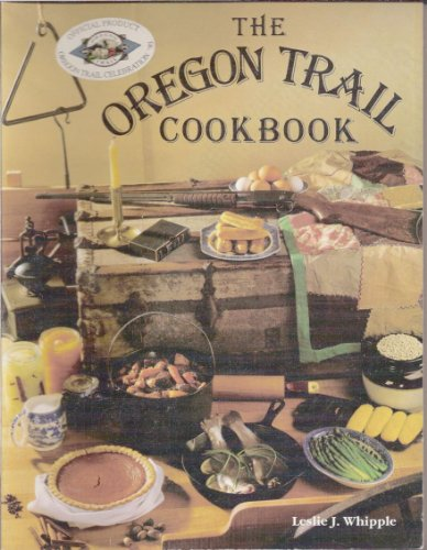 The Oregon Trail Cookbook