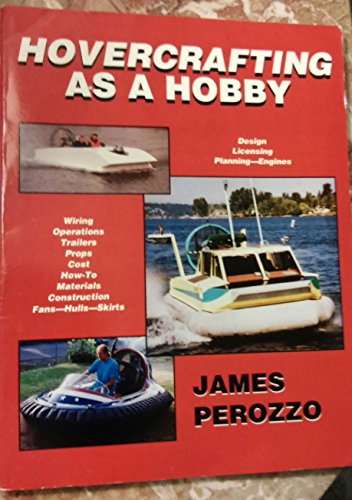 Hovercrafting As a Hobby, Revised Edition (0892882840) by James Perozzo
