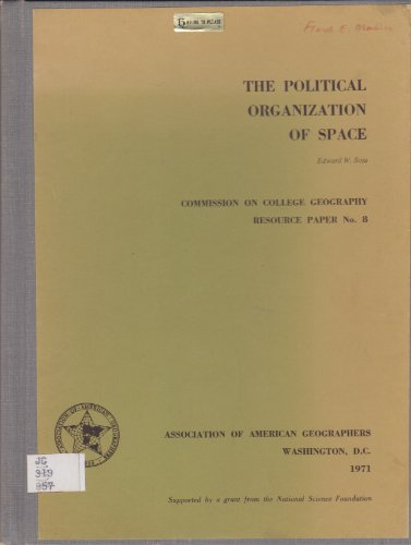 9780892910557: The Political Organization of Space